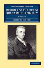 Memoirs of the Life of Sir Samuel Romilly: Volume 3 af Samuel Henry Romilly