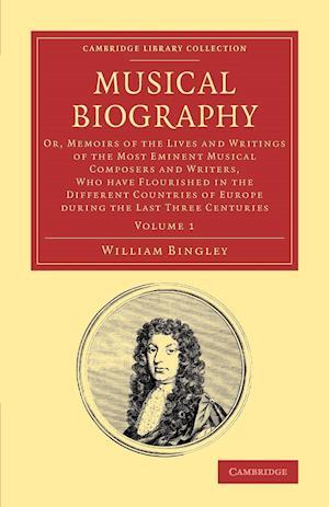 Musical Biography: Volume 1