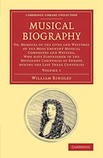 Musical Biography: Volume 1 af William Bingley
