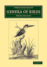 Genera of Birds af Thomas Pennant