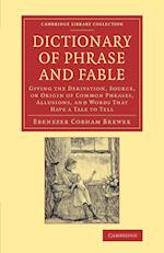Dictionary of Phrase and Fable af Ebenezer Cobham Brewer