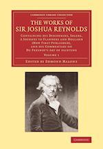 The Works of Sir Joshua Reynolds: Volume 1 af Sir Joshua Reynolds