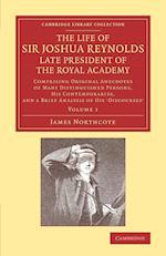 Life of Sir Joshua Reynolds, Ll.D., F.R.S., F.S.A., Etc., Late President of the Royal Academy: Volume 1 af James Northcote