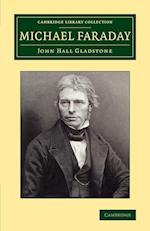 Michael Faraday af John Hall Gladstone
