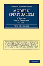 Modern Spiritualism af Frank Podmore