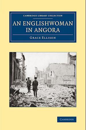 An Englishwoman in Angora