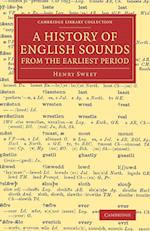 A History of English Sounds from the Earliest Period af Henry Sweet