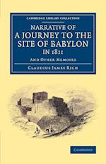 Narrative of a Journey to the Site of Babylon in 1811 af Claudius James Rich