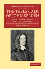 The Table-Talk of John Selden af John Selden