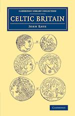 Celtic Britain af John Rhys