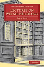 Lectures on Welsh Philology af John Rhys
