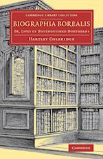 Biographia Borealis af Hartley Coleridge