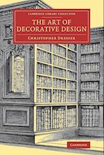 The Art of Decorative Design af Christopher Dresser
