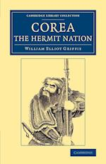 Corea, the Hermit Nation af William Elliot Griffis