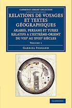 Relations de voyages et textes geographiques arabes, persans et turks relatifs a l'Extreme-Orient du VIIIe au XVIIIe siecles af Gabriel Ferrand