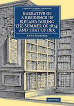 Narrative of a Residence in Ireland During the Summer of 1814, and That of 1815 af Anne Plumptre