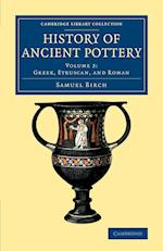 History of Ancient Pottery af Samuel Birch