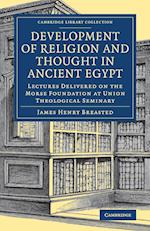 Development of Religion and Thought in Ancient Egypt af James Henry Breasted
