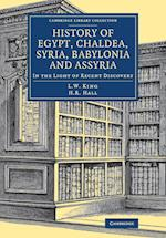 History of Egypt, Chaldea, Syria, Babylonia and Assyria af Leonard William King