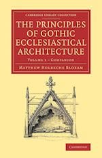 Companion to the Principles of Gothic Ecclesiastical Architecture af Matthew Holbeche Bloxam