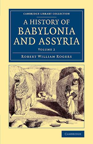History of Babylonia and Assyria - Volume 2