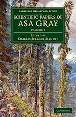Scientific Papers of Asa Gray af Asa Gray