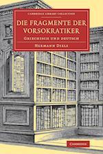 Die Fragmente der Vorsokratiker af Hermann Diels