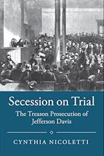 Secession on Trial (STUDIES IN LEGAL HISTORY)