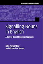 Signalling Nouns in English (Studies in English Language)
