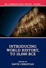 The Cambridge World History, Volume 1 (The Cambridge World History, nr. 1)