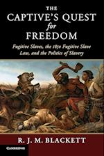 The Captive's Quest for Freedom (Slaveries Since Emancipation)