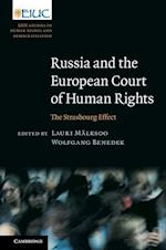 Russia and the European Court of Human Rights (European Inter-university Centre for Human Rights and Democratisation)