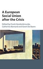 A European Social Union after the Crisis