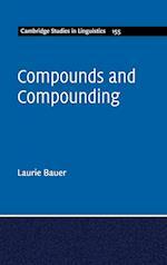 Compounds and Compounding (Cambridge Studies in Linguistics, nr. 155)