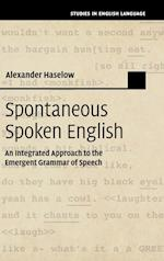 Spontaneous Spoken English (Studies in English Language)