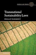 Transnational Sustainability Laws (Global Law Series)