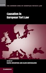 Causation in European Tort Law (The Common Core of European Private Law)