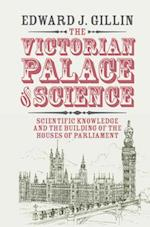The Victorian Palace of Science (Science in History)