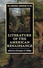 The Cambridge Companion to the Literature of the American Renaissance (Cambridge Companions to Literature)