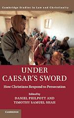 Under Caesar's Sword (Law and Christianity)