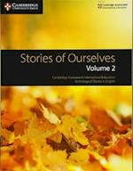 Stories of Ourselves  : Volume 2 (Cambridge International Examinations)
