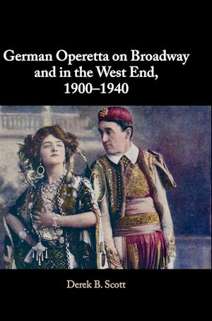 German Operetta on Broadway and in the West End, 1900-1940