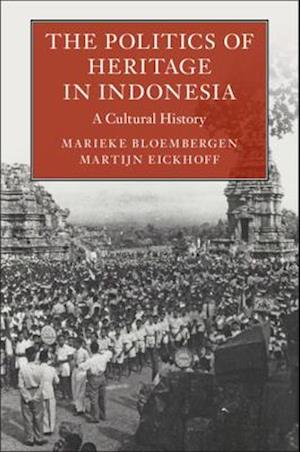 The Politics of Heritage in Indonesia
