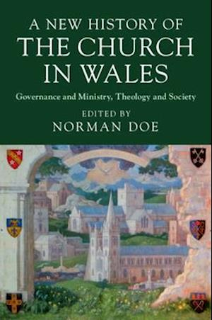 A New History of the Church in Wales
