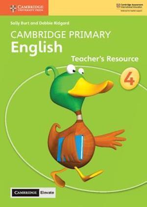 Cambridge Primary English Stage 4 Teacher's Resource with Cambridge Elevate