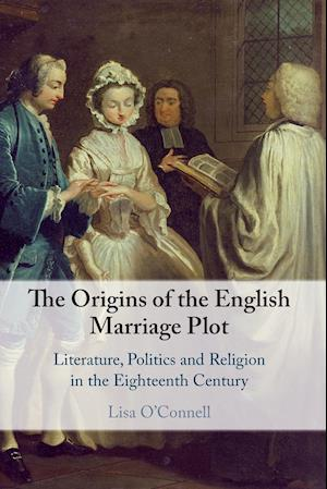 The Origins of the English Marriage Plot