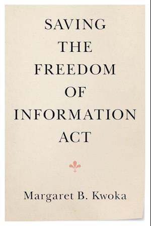 Saving the Freedom of Information Act
