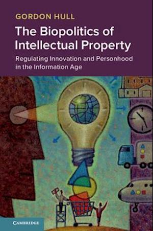 The Biopolitics of Intellectual Property