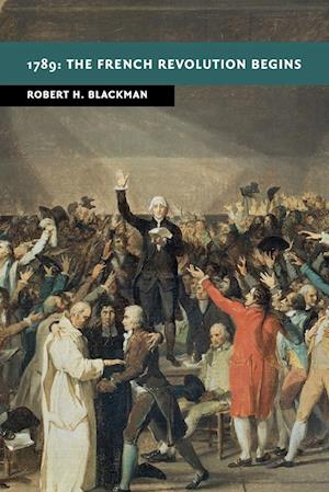 1789: The French Revolution Begins
