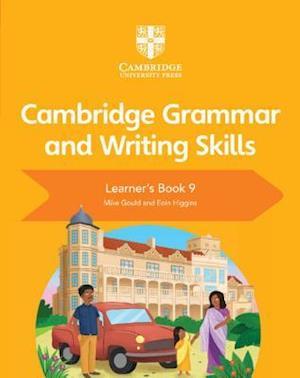 Cambridge Grammar and Writing Skills Learner's Book 9